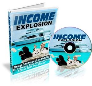 Income Explosion